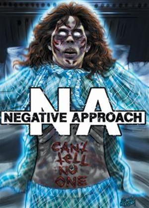 Negative Approach: Can't Tell No One Online DVD Rental