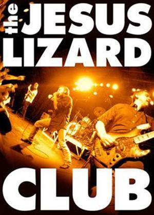 Rent The Jesus Lizard: Club Online DVD Rental