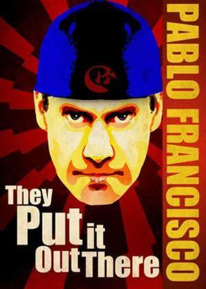 Rent Pablo Francisco: They Put It Out There Online DVD Rental