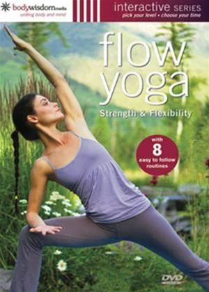 Rent Flow Yoga: Strength and Flexibility Online DVD Rental
