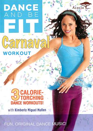 Dance and Be Fit: Carnaval Workout Online DVD Rental