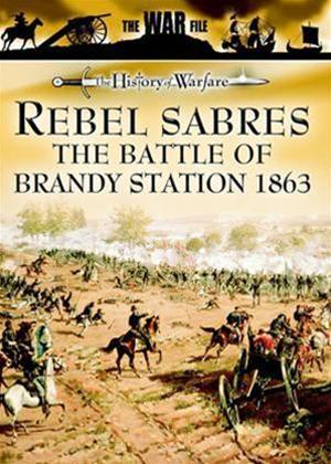 Rent Rebel Sabres: The Battle of Brandy Station 1863 Online DVD Rental