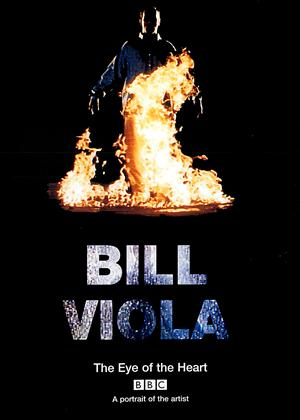 Rent Bill Viola: The Eye of The Heart Online DVD Rental