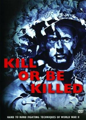 Kill or be Killed Online DVD Rental