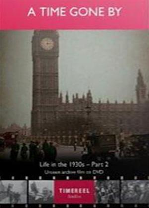 Rent Life in the 1930s: Part 2: A Time Gone By Online DVD Rental