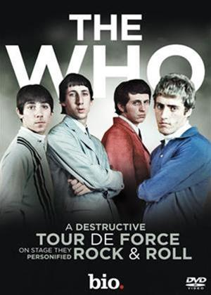Rent The Who: A Destructive Tour De Force Online DVD Rental