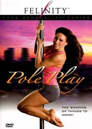 Rent Felinity: Pole play Online DVD Rental