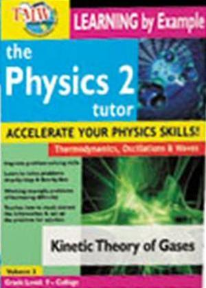 The Physics Tutor 2: Kinetic Theory of Gases Online DVD Rental