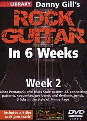 Rock Guitar in 6 Weeks with Danny Gill: Week 2 Online DVD Rental