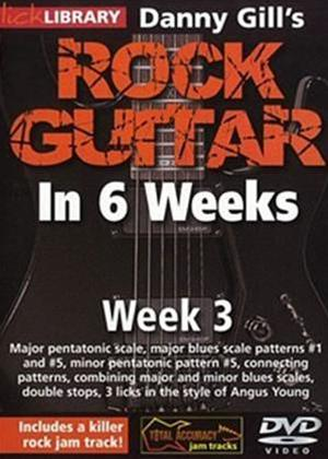 Rock Guitar in 6 Weeks with Danny Gill: Week 3 Online DVD Rental