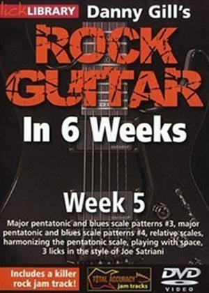 Rock Guitar in 6 Weeks with Danny Gill: Week 5 Online DVD Rental
