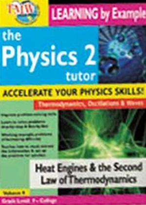 Rent Heat Engines and the Second Law of Thermodynamics: The Physics Tutor Series 2 Online DVD Rental