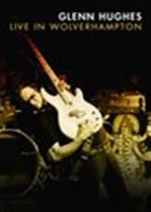 Glenn Hughes: Live in Wolverhampton Online DVD Rental