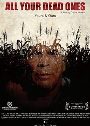 Rent All Your Dead Ones (aka Todos Tus Muertos) Online DVD Rental