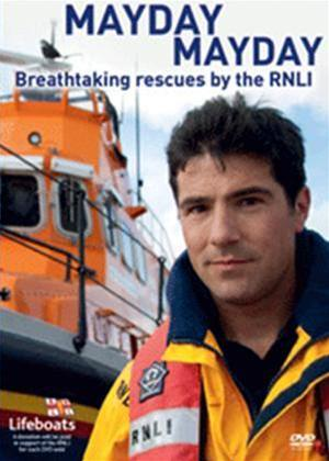 Mayday Mayday: Breathtaking Rescues by the RNLI Online DVD Rental
