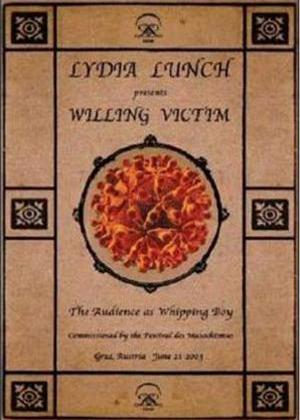 Lydia Lunch: Willing Victim Online DVD Rental