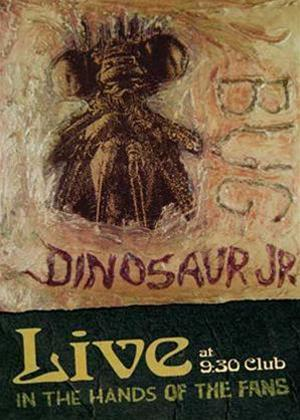 Rent Dinosaur Jr: Live at 9:30 Club: In the Hands of the Fans Online DVD Rental