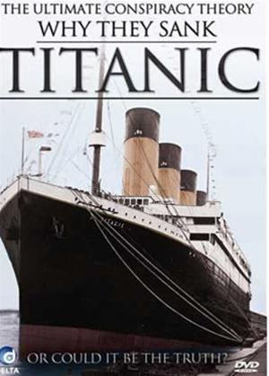 Rent Titanic: Why They Sank Titanic Online DVD Rental