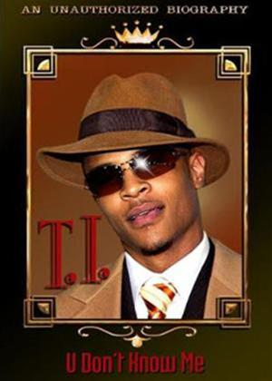T.I: U Don't Know Me Online DVD Rental