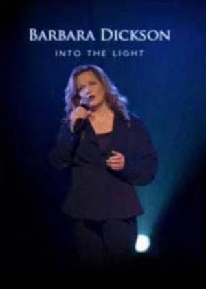 Rent Barbara Dickson: Into the Light Online DVD Rental