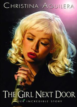 Rent Christina Aguilera: The Girl Next Door Online DVD Rental