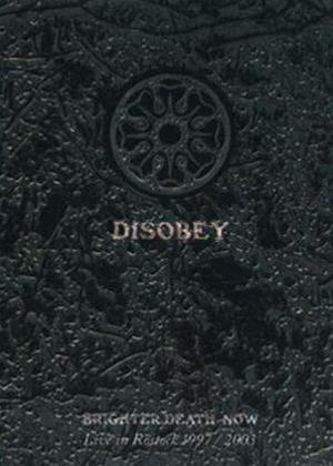 Rent Brighter Death Now: Disobey Online DVD Rental