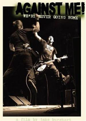 Against Me: We're Never Going Home Online DVD Rental