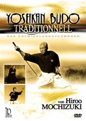 Rent Hiroo Mochizuki: Yoseikan Traditionnell Online DVD Rental