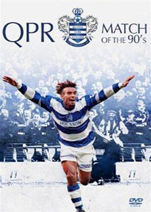 Rent Queens Park Rangers FC: Match of the '90s Online DVD Rental