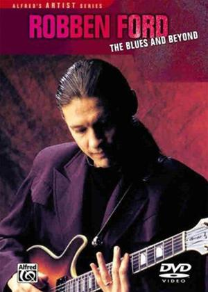 Robben Ford: The Blues and Beyond Online DVD Rental