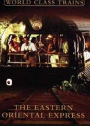 Rent The Eastern Oriental Express Online DVD Rental