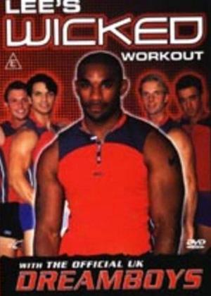 Lee's Wicked Workout with the UK Dreamboys Online DVD Rental