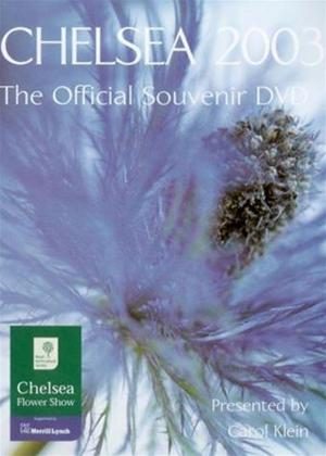 Rent Chelsea Flower Show 2003: The Official Souvenir Online DVD Rental