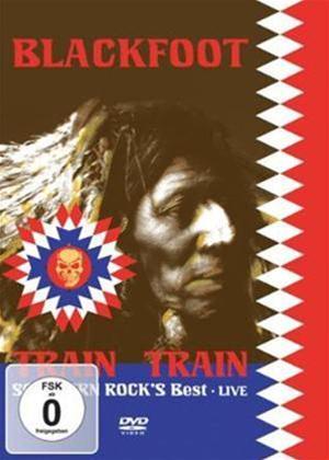 Blackfoot: Live: The Train Train.. Online DVD Rental