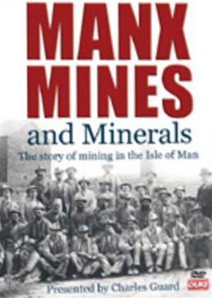 Rent Manx Mines and Minerals Online DVD Rental
