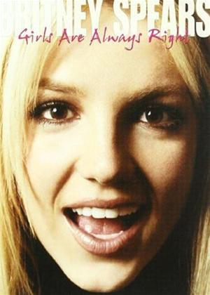 Rent Britney Spears: Girls Are Always Right Online DVD Rental