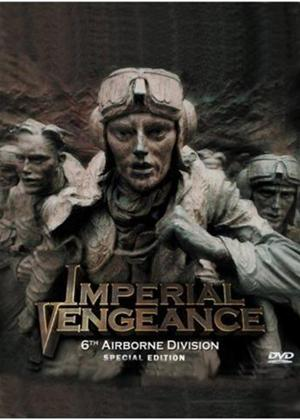 Rent Imperial Vengeance: 6Th Airborne Division Online DVD Rental