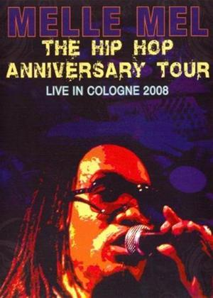 Rent Melle Mel: The Hip Hop Anniversary Tour Online DVD Rental