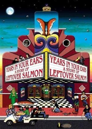 Leftover Salmon: Years In..: A Story of Leftover Salmon Online DVD Rental
