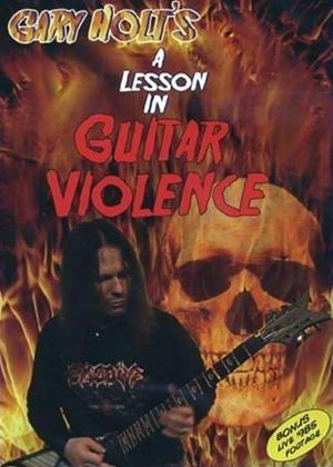 Rent Gary Holt: A Lesson in Guitar Violence Online DVD Rental