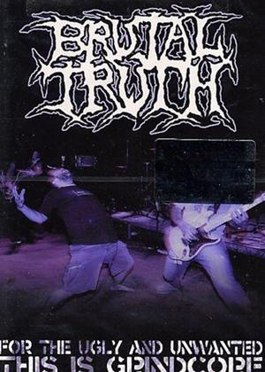 Rent Brutal Truth: For the Ugly and Unwanted... Online DVD Rental