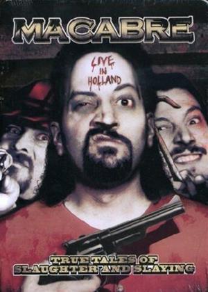 Macabre: Live in Holland Online DVD Rental