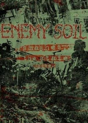 Rent Enemy Soil: Smashes the State Live Online DVD Rental