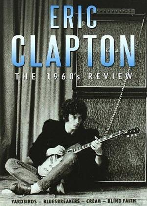 Rent Eric Clapton: The 1960's Review Online DVD Rental