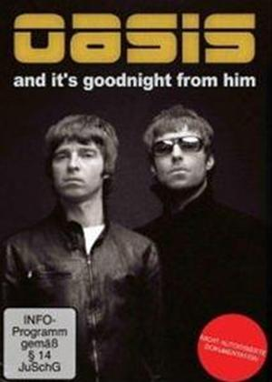 Rent Oasis: And It's Goodnight from Him Online DVD Rental