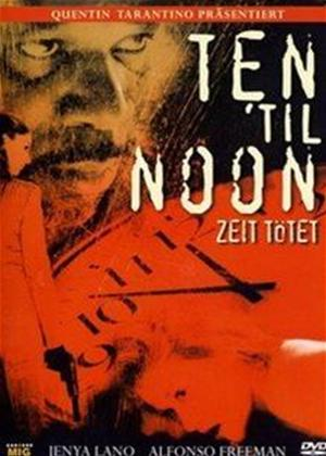 Ten 'til Noon Online DVD Rental