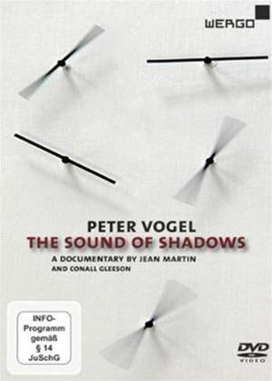 Rent Peter Vogel: The Sound of Shadows Online DVD Rental