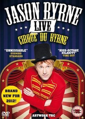 Rent Jason Byrne: Live: Cirque Du Byrne Online DVD Rental