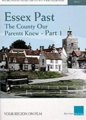 Rent Essex Past: The County Our Parents Knew: Part 1 Online DVD Rental