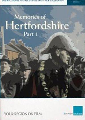 Memories of Hertfordshire: Part 1 Online DVD Rental